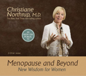 Menopause and Beyond Christiane Northrup Audio