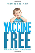 Vaccine Free by Andreas Bachmair