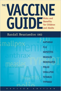 The Vaccine Guide by Randall Neustaedter