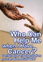 Who Can Help Me When I Have Cancer